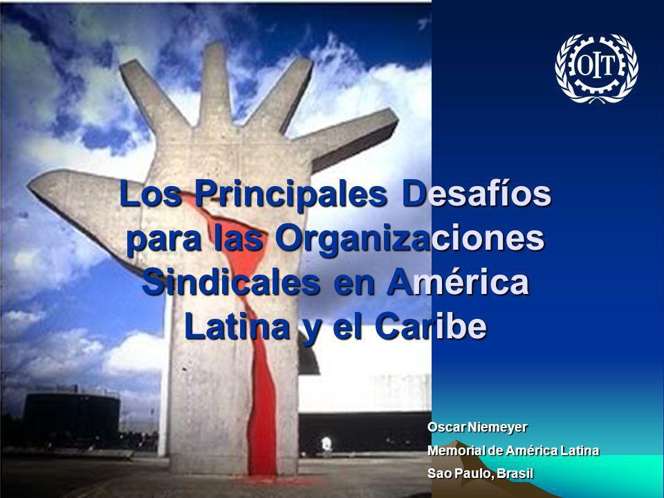 Los Principales Desafíos para las Organizaciones Sindicales en América Latina y el Caribe