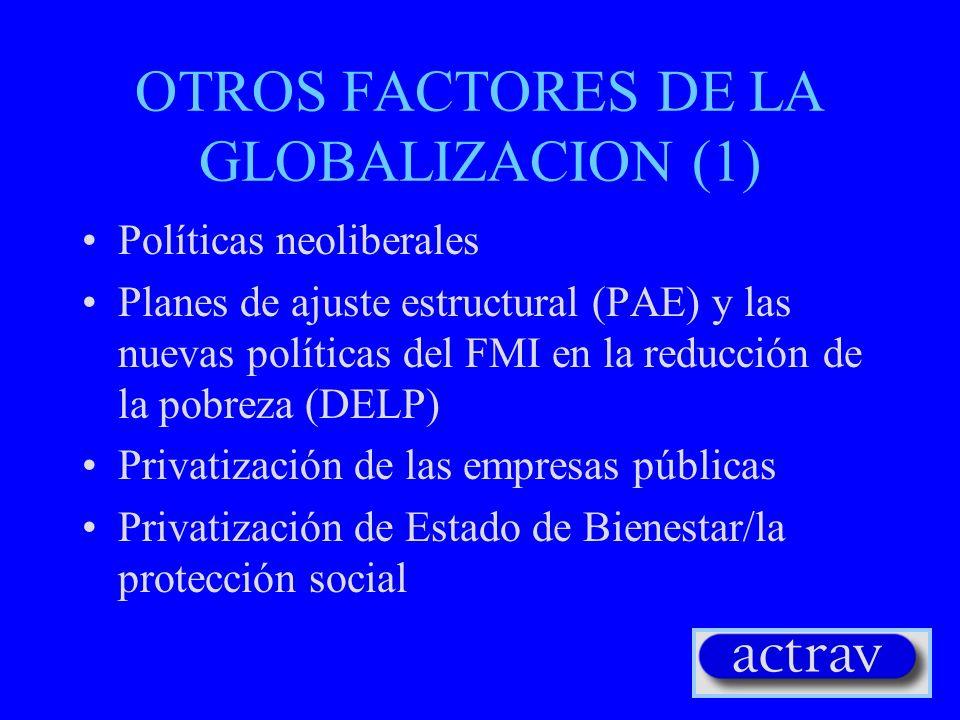 OTROS FACTORES DE LA GLOBALIZACION (1)