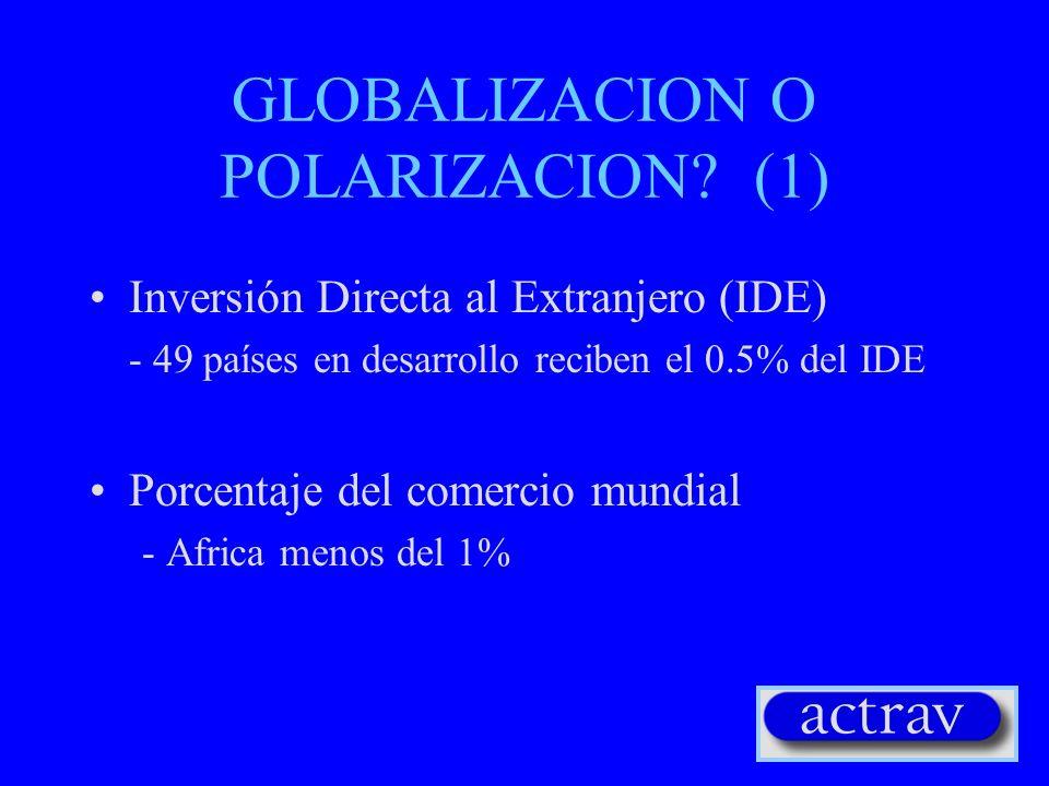 GLOBALIZACION O POLARIZACION (1)