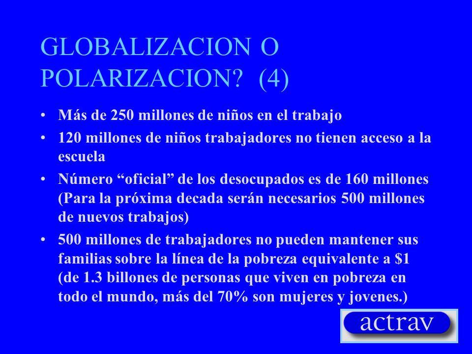 GLOBALIZACION O POLARIZACION (4)