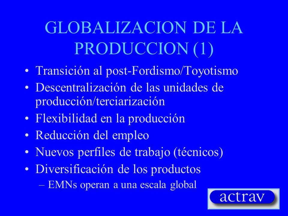 GLOBALIZACION DE LA PRODUCCION (1)