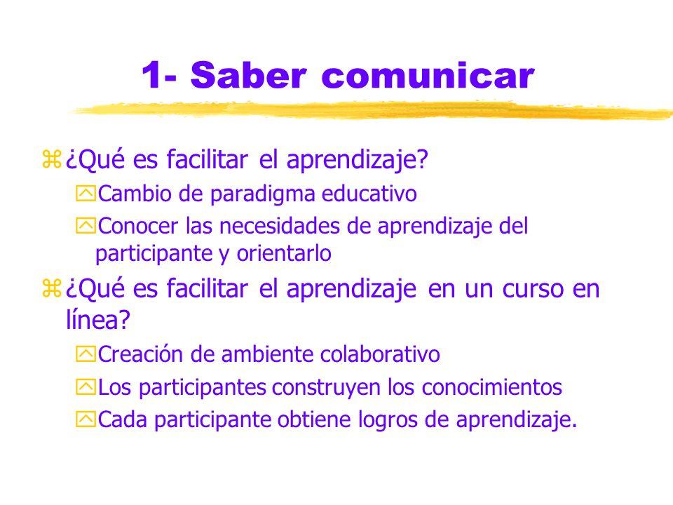 1- Saber comunicar ¿Qué es facilitar el aprendizaje
