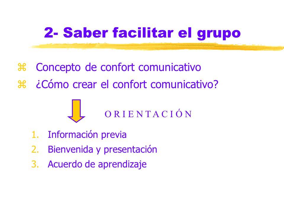 2- Saber facilitar el grupo