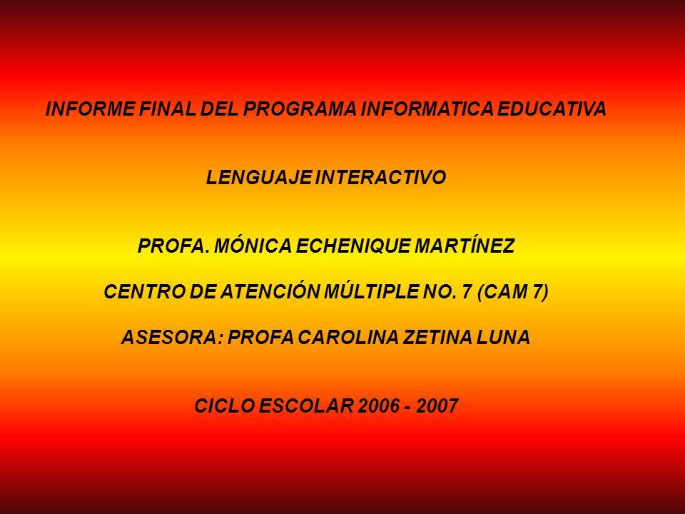 INFORME FINAL DEL PROGRAMA INFORMATICA EDUCATIVA