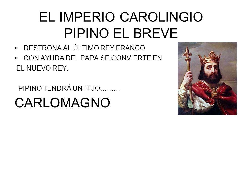 EL IMPERIO CAROLINGIO PIPINO EL BREVE