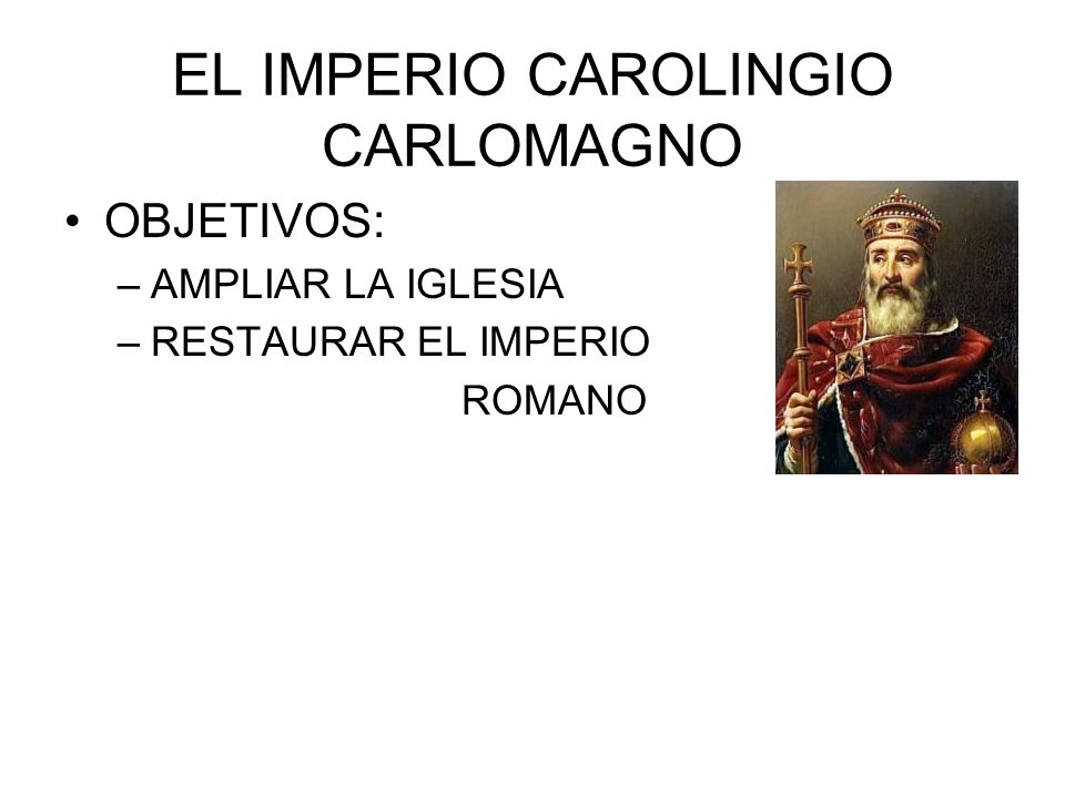 EL IMPERIO CAROLINGIO CARLOMAGNO