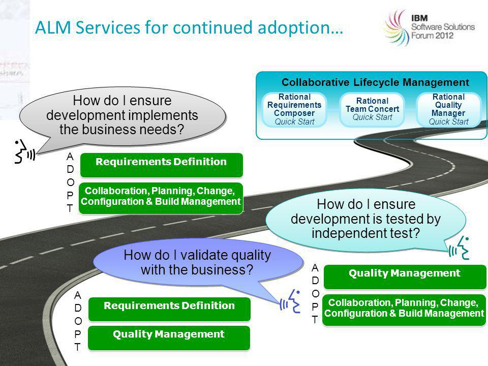 ALM Services for continued adoption…