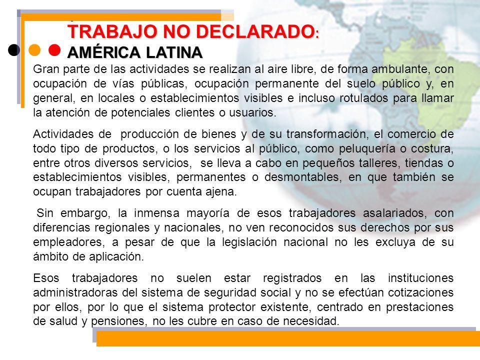 TRABAJO NO DECLARADO: AMÉRICA LATINA