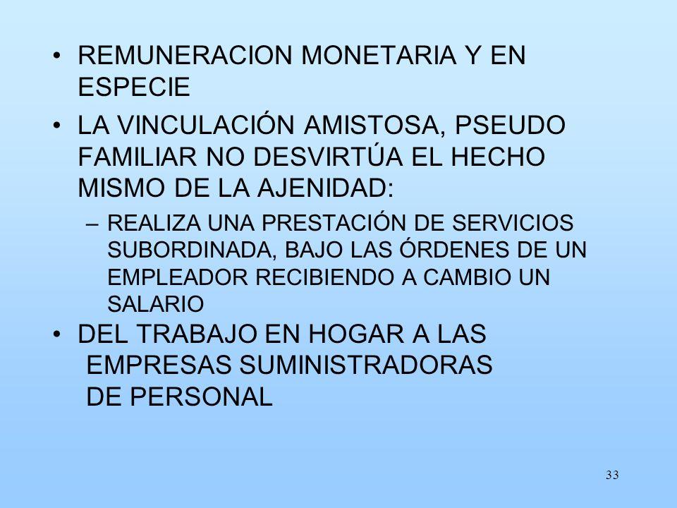 REMUNERACION MONETARIA Y EN ESPECIE