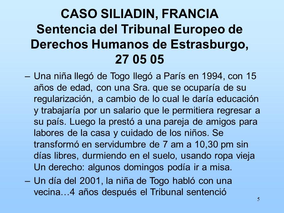 CASO SILIADIN, FRANCIA Sentencia del Tribunal Europeo de Derechos Humanos de Estrasburgo, 27 05 05