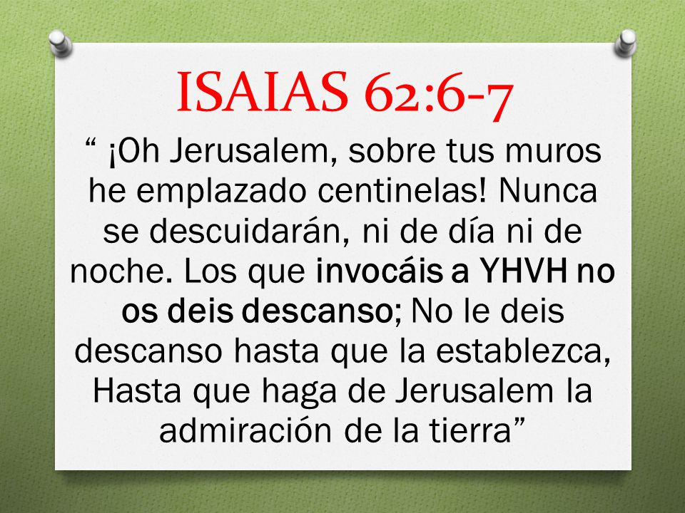ISAIAS 62:6-7