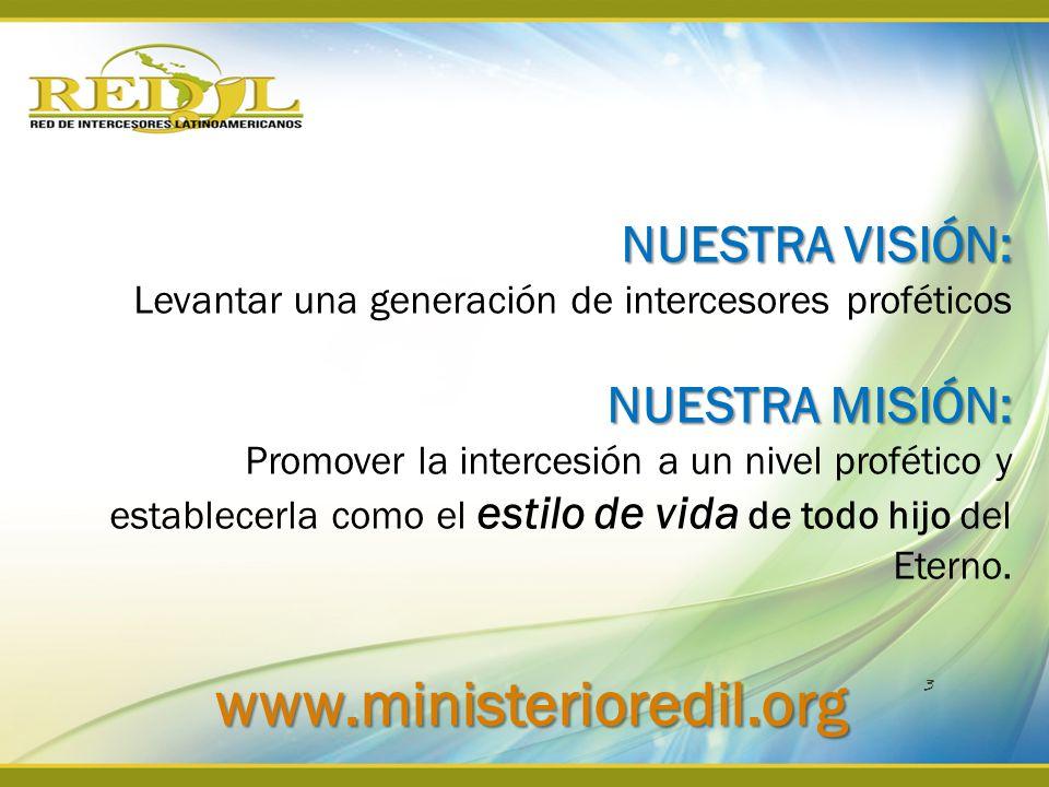 www.ministerioredil.org NUESTRA VISIÓN: NUESTRA MISIÓN: