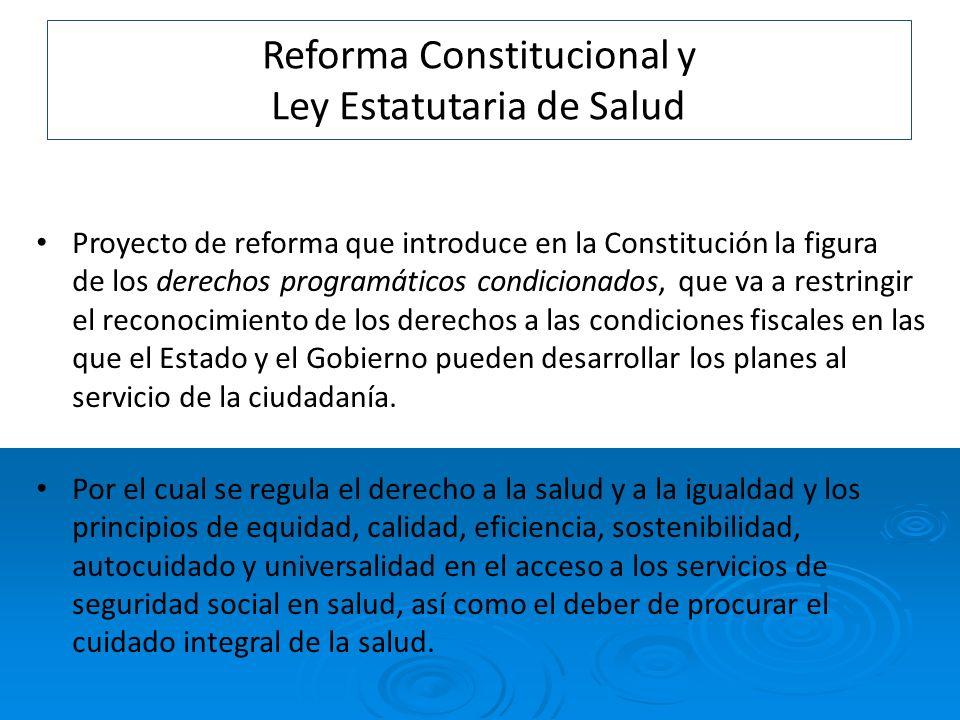 Reforma Constitucional y Ley Estatutaria de Salud