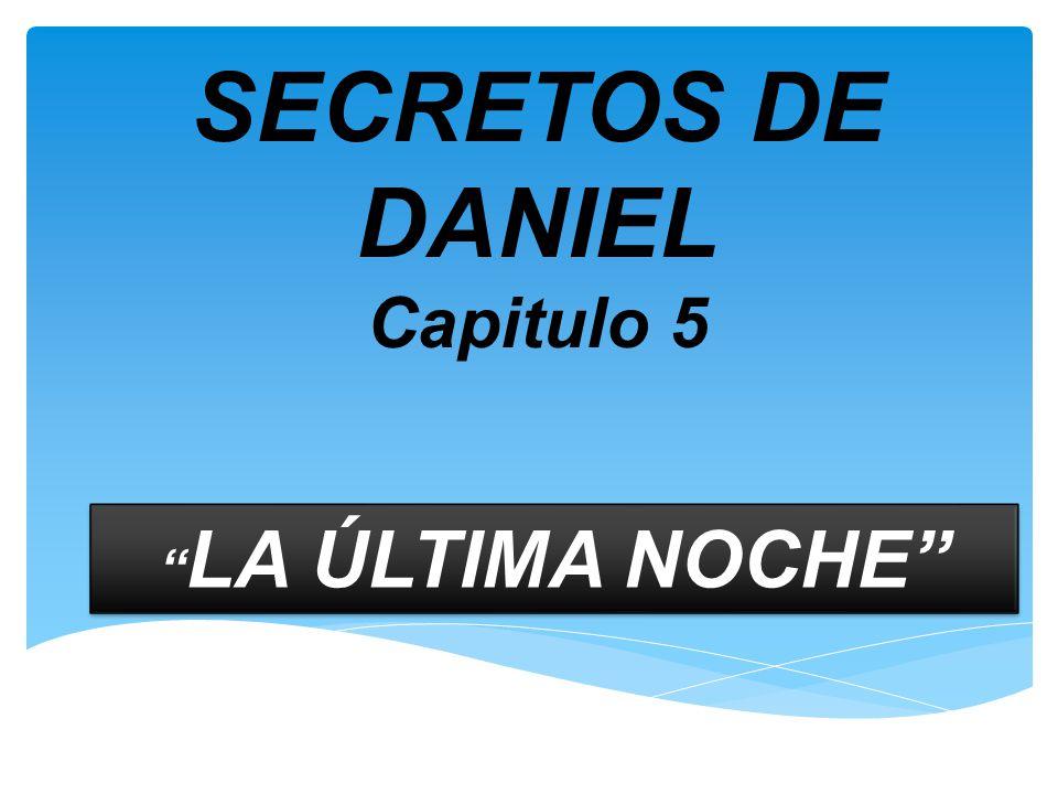 SECRETOS DE DANIEL Capitulo 5