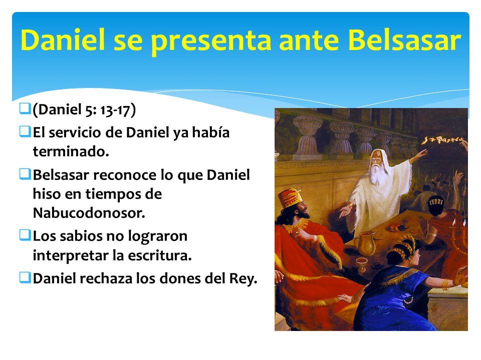 Daniel se presenta ante Belsasar