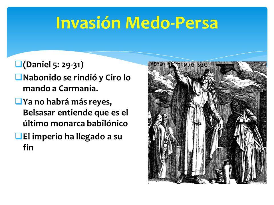 Invasión Medo-Persa (Daniel 5: 29-31)
