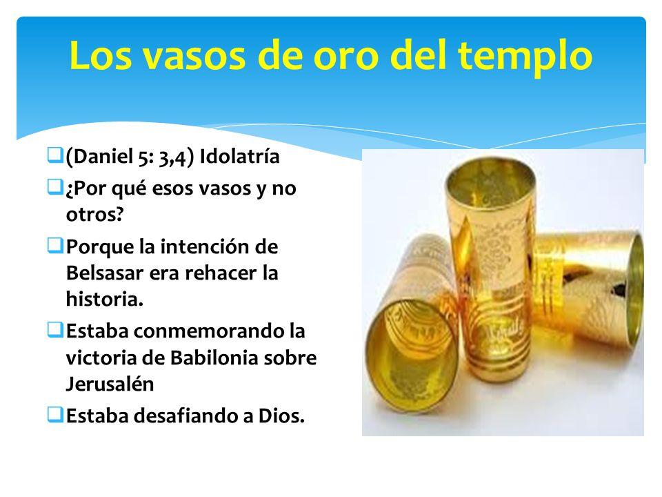 Los vasos de oro del templo
