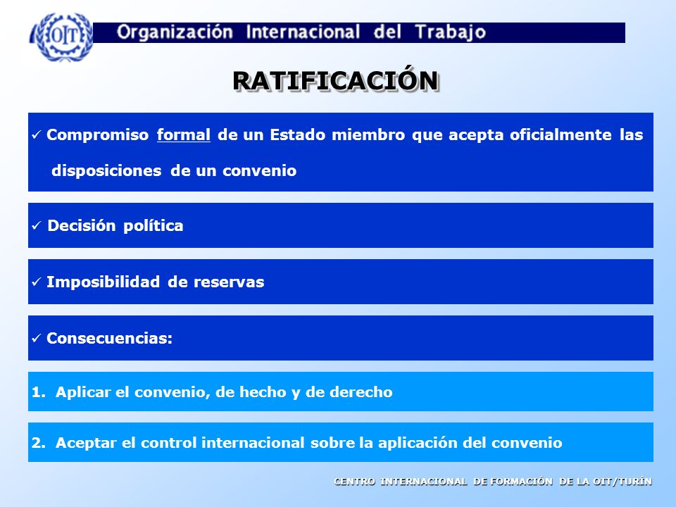 RATIFICACIÓN disposiciones de un convenio