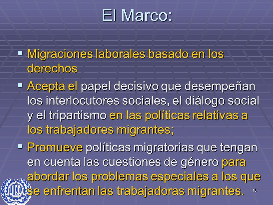 El Marco: Migraciones laborales basado en los derechos