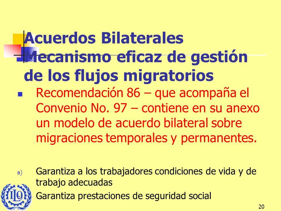 Acuerdos Bilaterales Mecanismo eficaz de gestión de los flujos migratorios