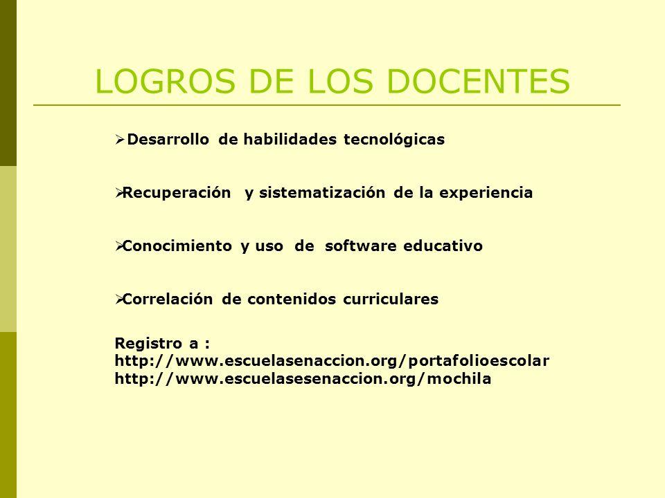 LOGROS DE LOS DOCENTES Desarrollo de habilidades tecnológicas
