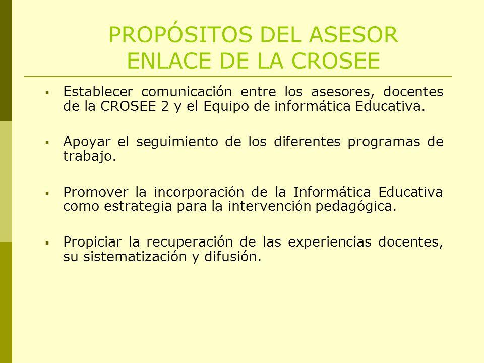 PROPÓSITOS DEL ASESOR ENLACE DE LA CROSEE