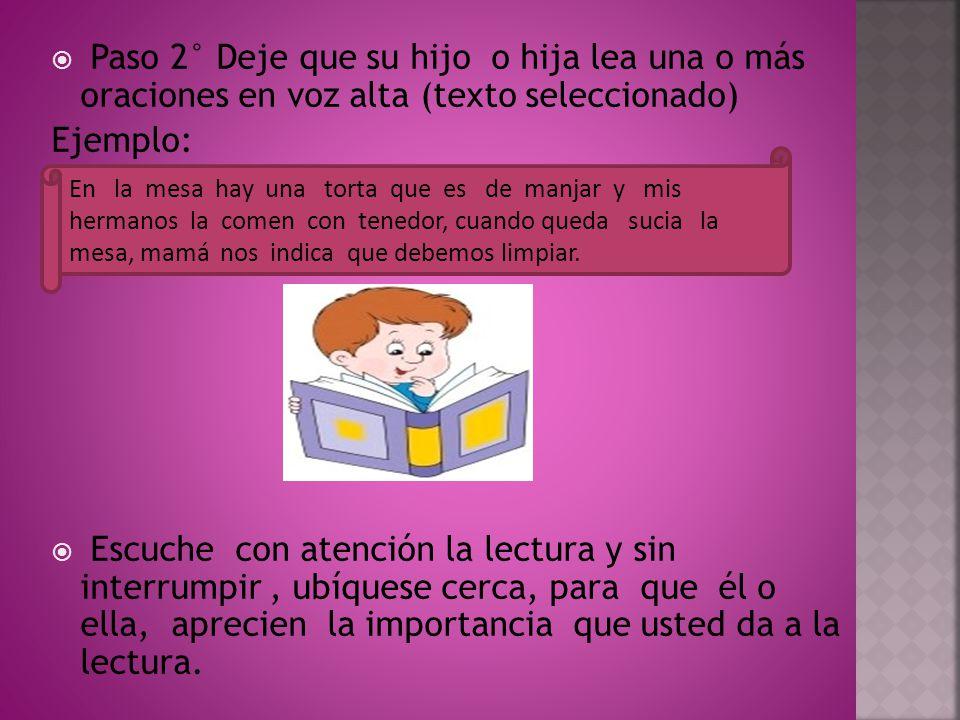 Paso 2° Deje que su hijo o hija lea una o más oraciones en voz alta (texto seleccionado)