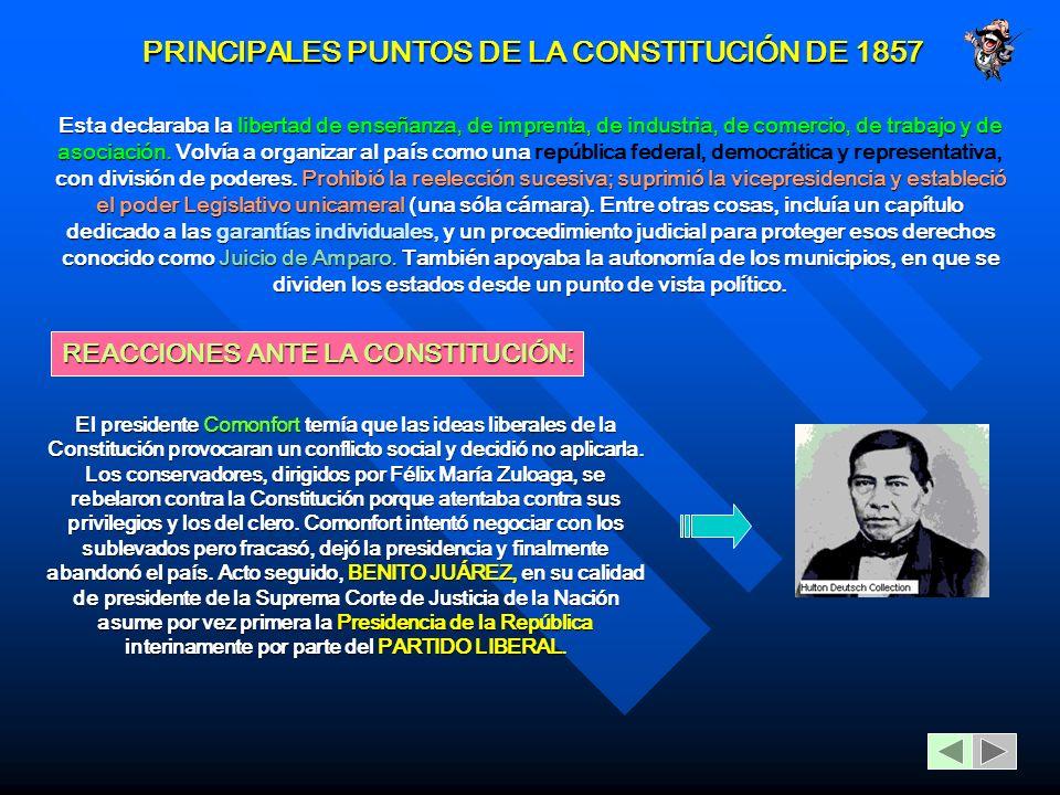 PRINCIPALES PUNTOS DE LA CONSTITUCIÓN DE 1857