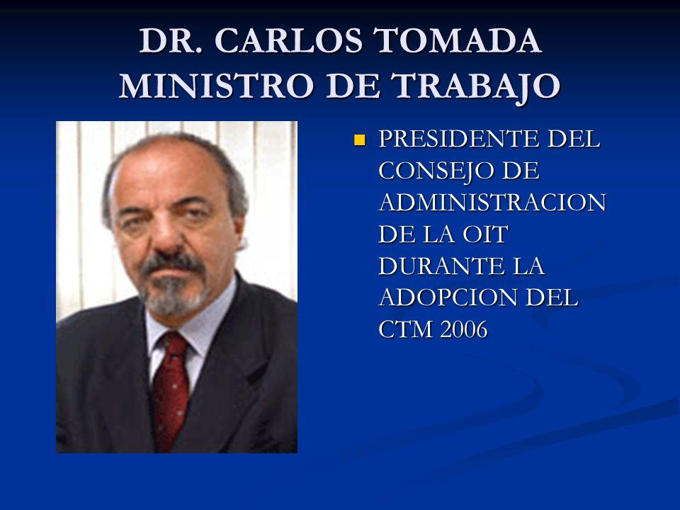 DR. CARLOS TOMADA MINISTRO DE TRABAJO