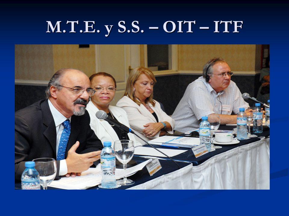 M.T.E. y S.S. – OIT – ITF