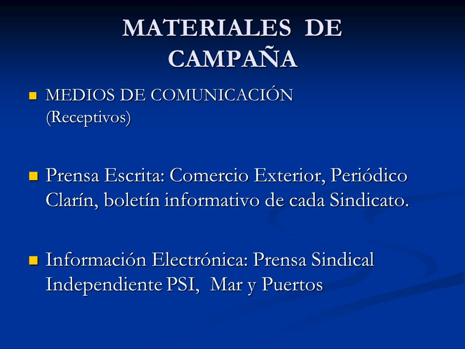 MATERIALES DE CAMPAÑAMEDIOS DE COMUNICACIÓN (Receptivos)