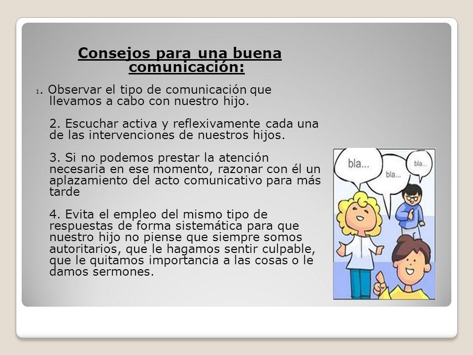Consejos para una buena comunicación: