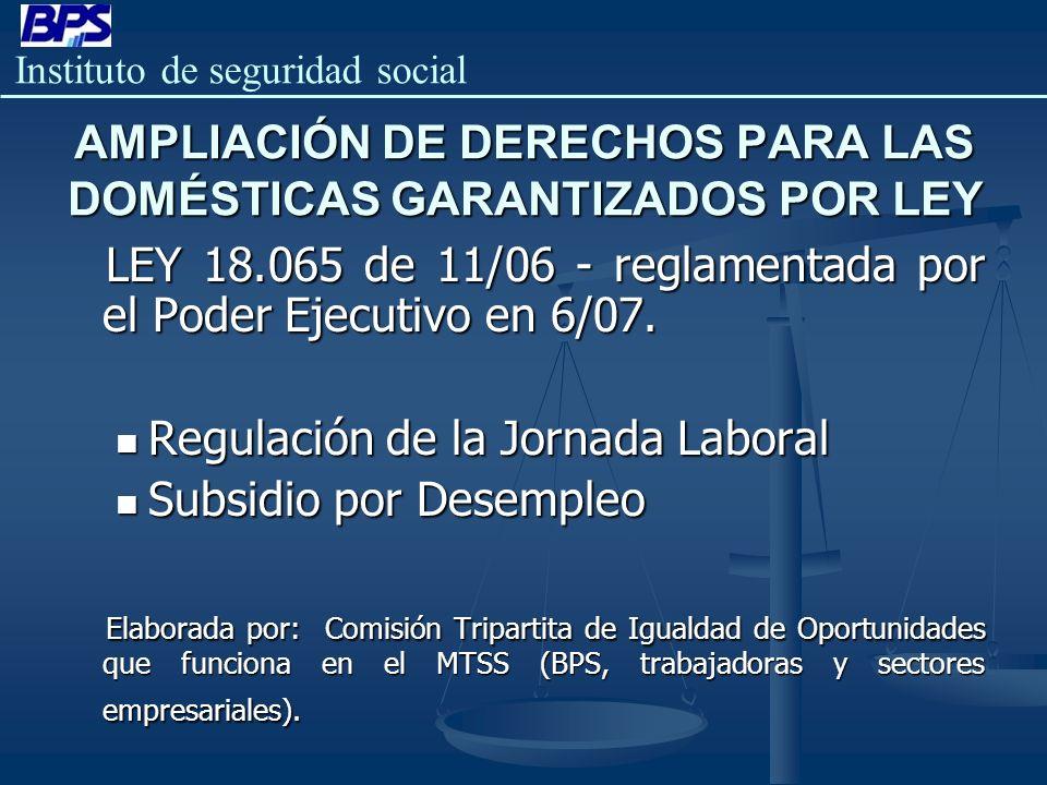 AMPLIACIÓN DE DERECHOS PARA LAS DOMÉSTICAS GARANTIZADOS POR LEY