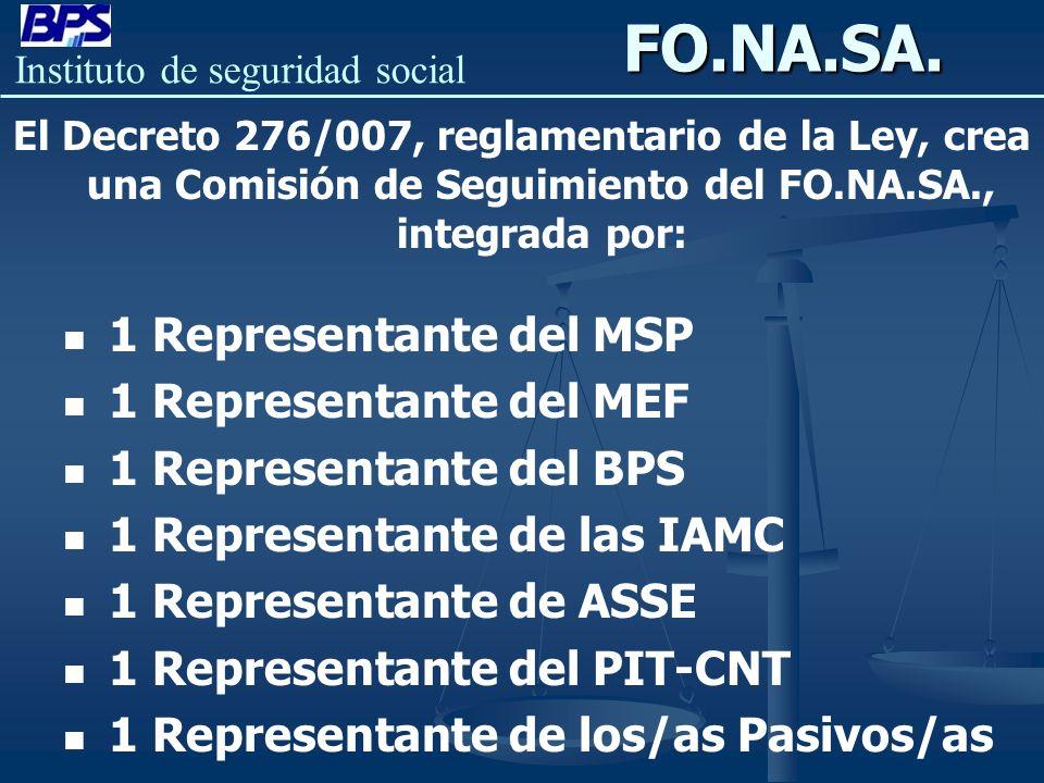 FO.NA.SA. 1 Representante del MSP 1 Representante del MEF