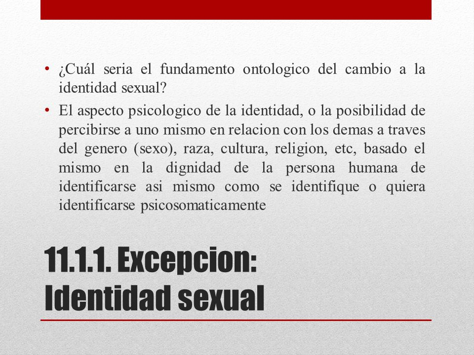11.1.1. Excepcion: Identidad sexual