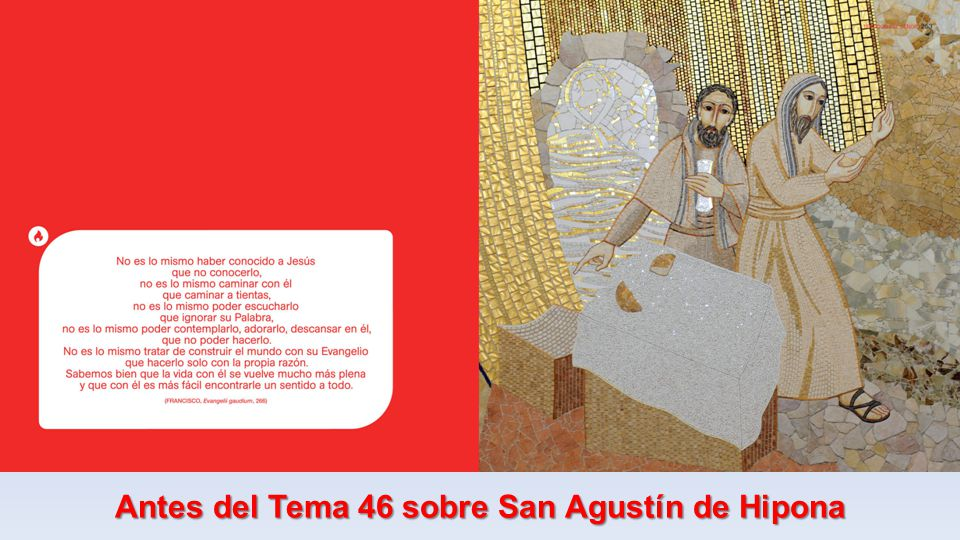 Antes del Tema 46 sobre San Agustín de Hipona