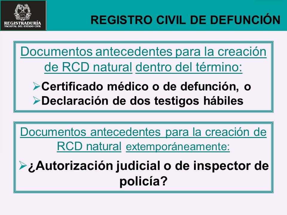 ¿Autorización judicial o de inspector de policía