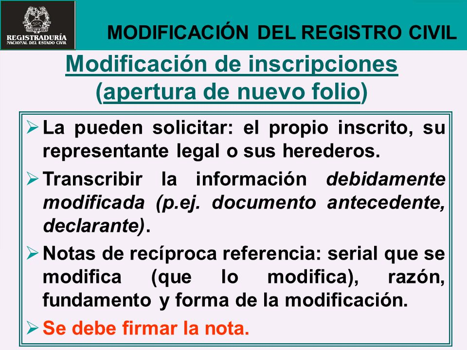 Modificación de inscripciones (apertura de nuevo folio)
