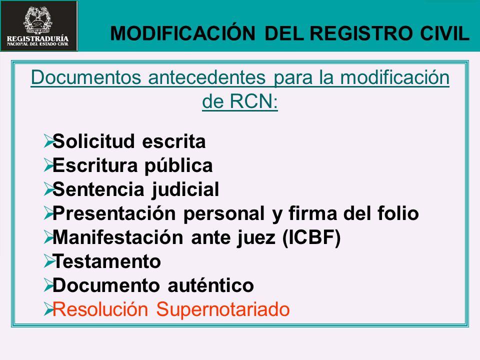 Documentos antecedentes para la modificación de RCN: