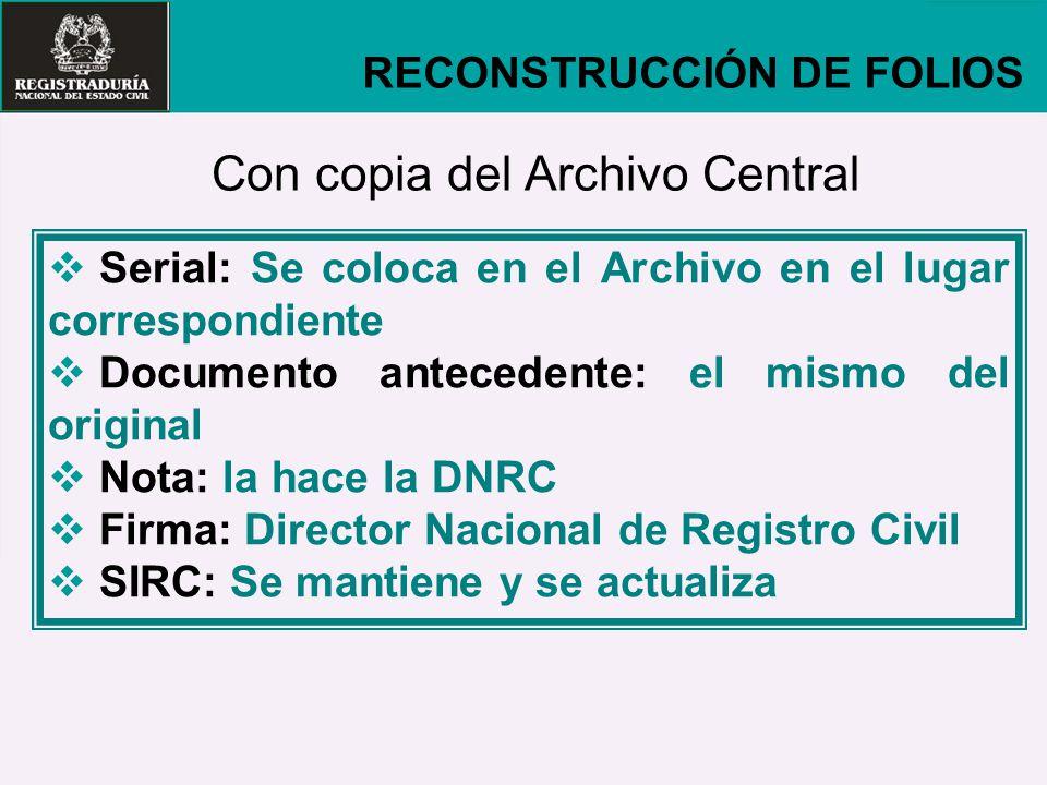 Con copia del Archivo Central