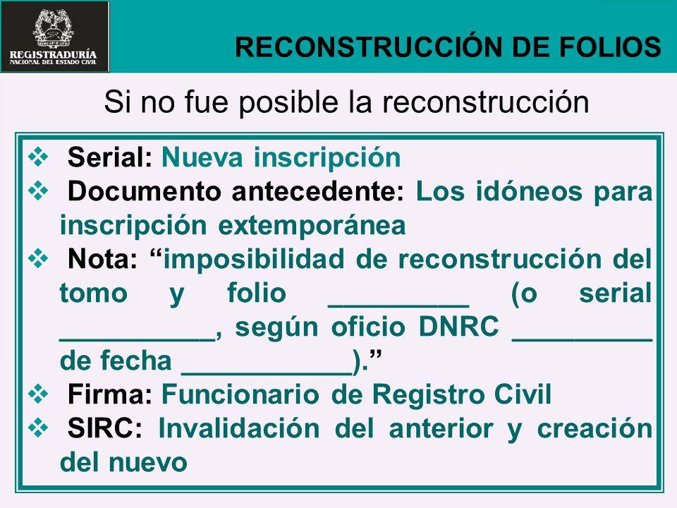 Si no fue posible la reconstrucción