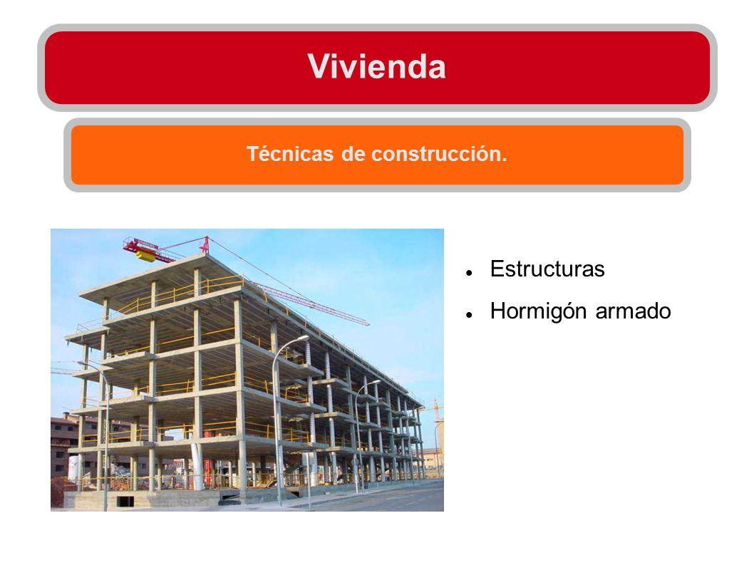 Técnicas de construcción.
