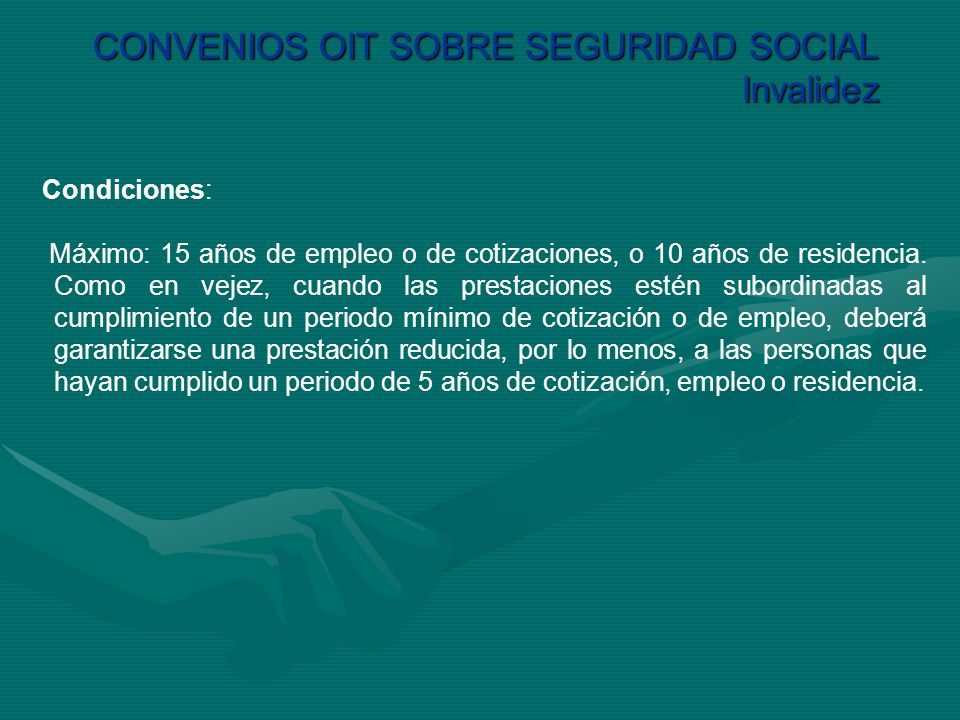CONVENIOS OIT SOBRE SEGURIDAD SOCIAL Invalidez