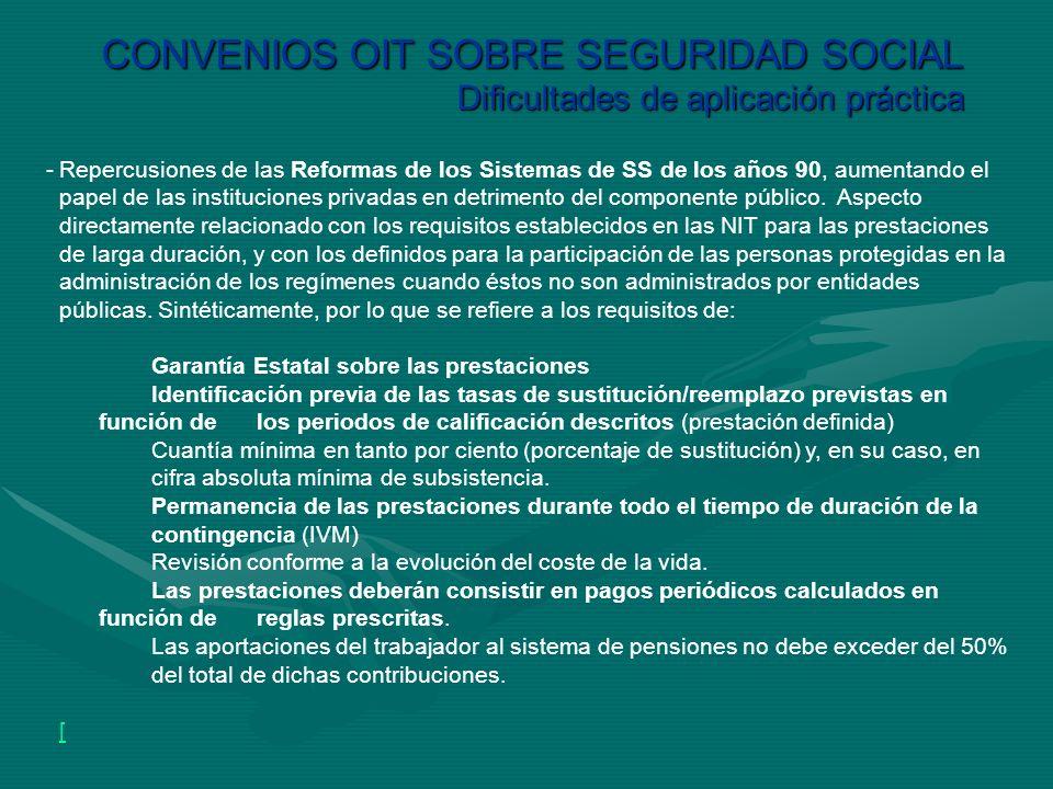CONVENIOS OIT SOBRE SEGURIDAD SOCIAL Dificultades de aplicación práctica