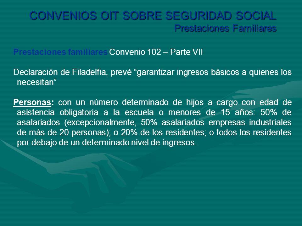 CONVENIOS OIT SOBRE SEGURIDAD SOCIAL Prestaciones Familiares