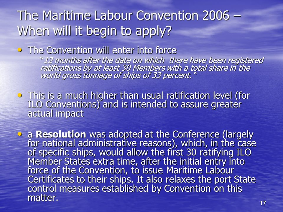 The Maritime Labour Convention 2006 – When will it begin to apply