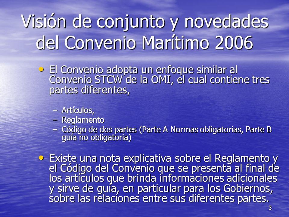 Visión de conjunto y novedades del Convenio Marítimo 2006