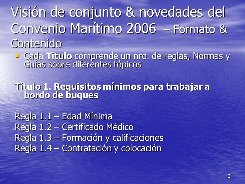 Visión de conjunto & novedades del Convenio Marítimo 2006 – Formato & Contenido