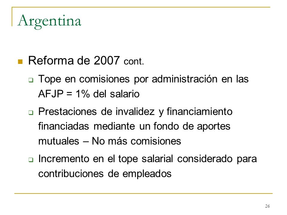 Argentina Reforma de 2007 cont.
