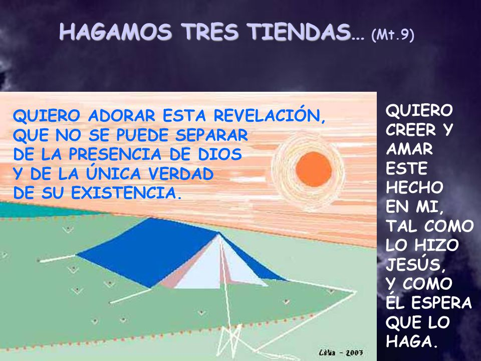 HAGAMOS TRES TIENDAS… (Mt.9)
